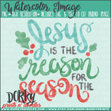 Jesus is the Reason Christmas Watercolor PNG
