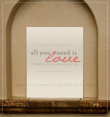 "All You Need is Love 8x10"" Printable"