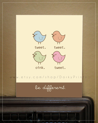 "Be Different 8x10"" Printable"