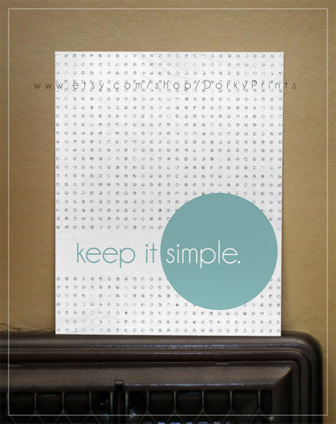 "Keep it Simple 8x10"" Printable"