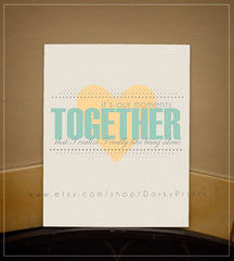 "Our Moments Together 8x10"" Printable"
