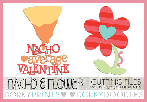 Flower and Nacho Valentine SVG Cuttable Files