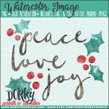 GIVING TUESDAY: Peace Love Joy Watercolor PNG
