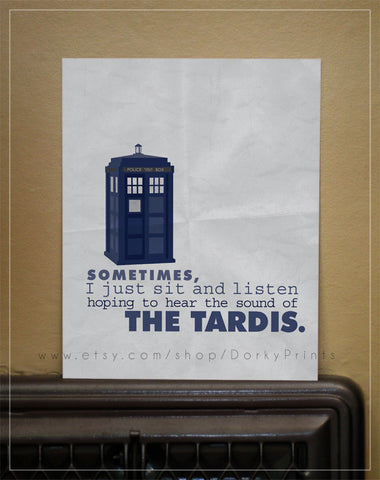 "Hoping to hear the Tardis 8x10"" Printable"