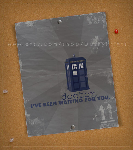 "Doctor Who, I've Been Waiting for You 8x10"" Printable"