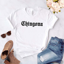 Load image into Gallery viewer, Chingona Top Tee