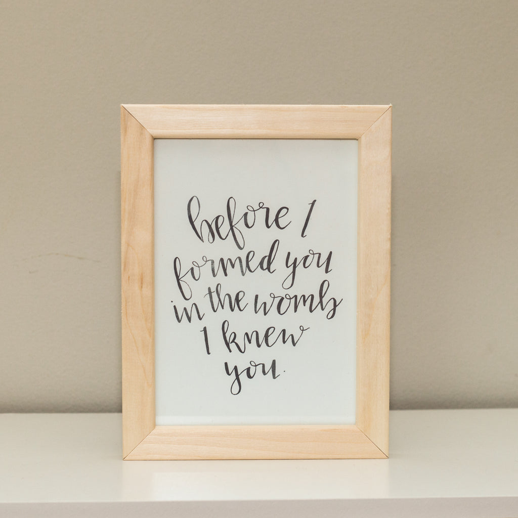 """Before I Formed You"" Print"