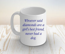 Load image into Gallery viewer, Dog Lover Gift, Dog Mug, Christmas Gift, Gift for her, Gift for Girlfriend, Gift for Mom, Gift for Wife