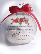 Load image into Gallery viewer, Because Someone We Love Is In Heaven Christmas Ornament | Heaven In Our Home Memorial Ornament | Memorial Gift