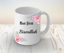 Load image into Gallery viewer, Bismillah Coffee Mug, Eid Mubarak, Ramadan, Gift for Sister
