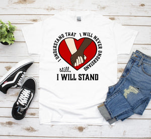 Black Lives Matter Graphic Tee, I stand With You, Equality Shirt