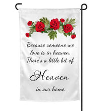 Load image into Gallery viewer, Because Someone We Love Is In Heaven Garden Flag, Bereavement, Sympathy Gift for Loss of Father