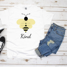 Load image into Gallery viewer, Bee Kind Shirt, Kindness t-shirt,  Birthday, Gift for Mom