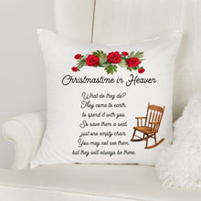 Load image into Gallery viewer, Christmas in Heaven Memorial Pillow, Christmas, Sympathy gift loss of Mother