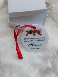 Memorial Ornament, Because Someone We Love, Christmas, Bereavement, Gift for Loss of Mom