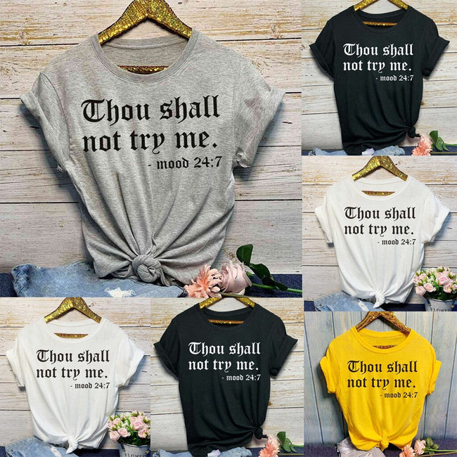 Thou Shall Not Try Me Tee