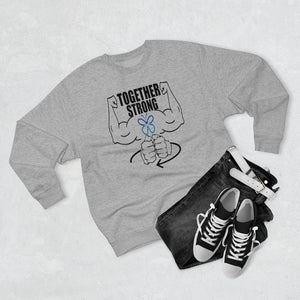 Together Strong Crewneck Sweatshirt