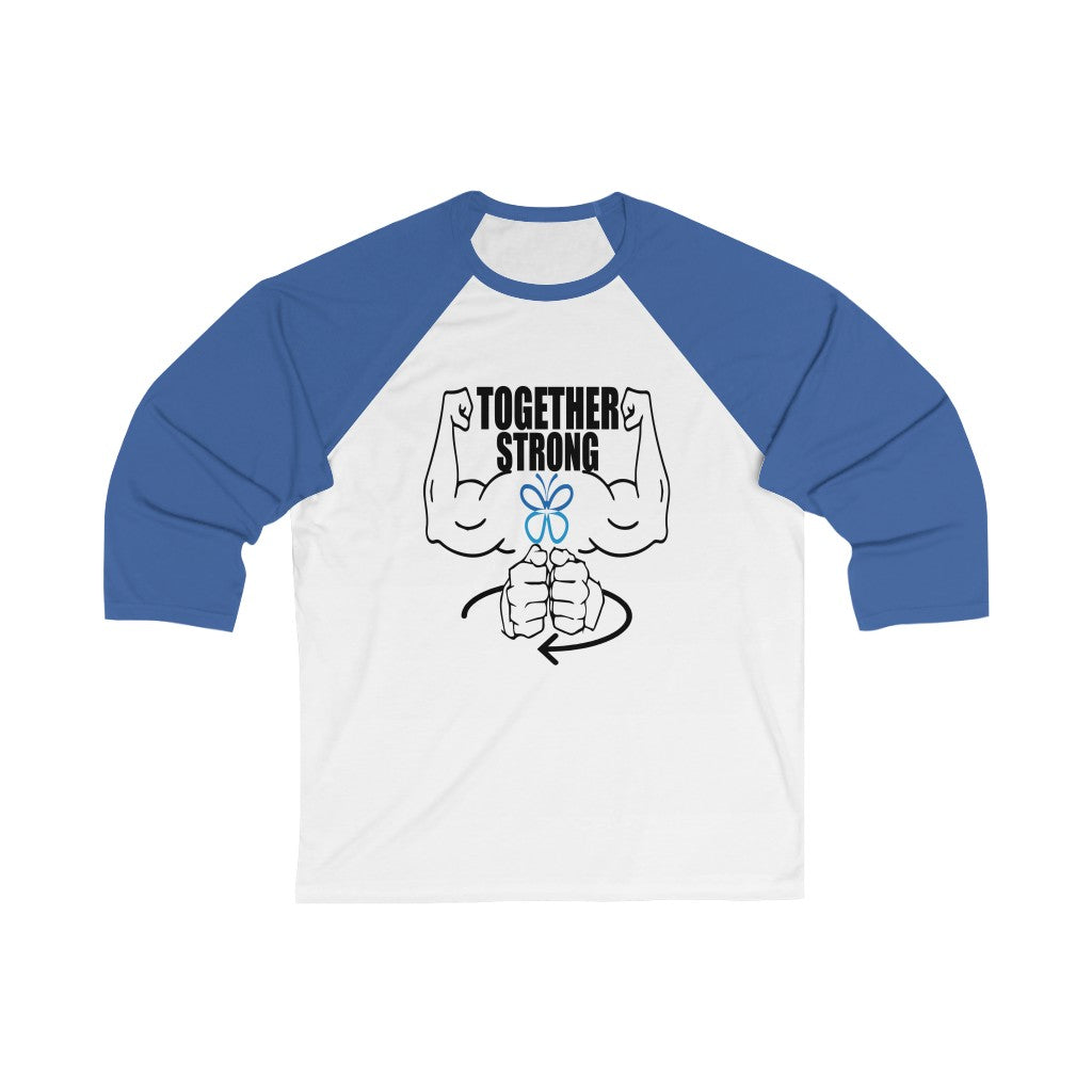 Together Strong 3/4 Sleeve Baseball Tee