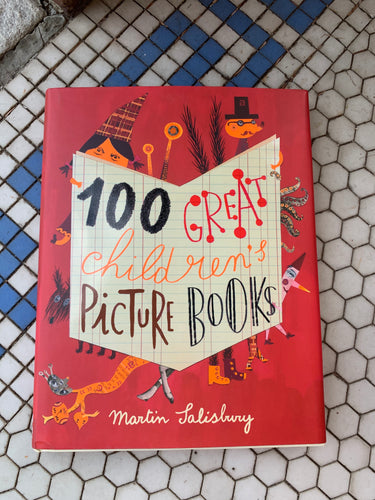 100 Great Children's Picture Books Art Book