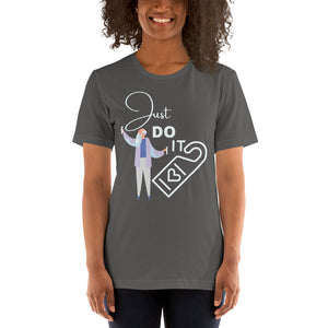 Just Do It Short-Sleeve Unisex T-Shirt