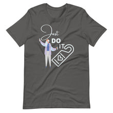 Load image into Gallery viewer, Just Do It Short-Sleeve Unisex T-Shirt
