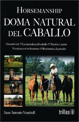 DOMA NATURAL DEL CABALLO | VENDRELL, JUAN ANTONIO