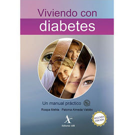 VIVIENDO CON DIABETES. UNA MANUAL PRACTICO / 2 ED.