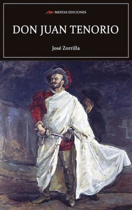 Don Juan Tenorio | ZORRILLA, JOSE