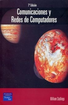 COMUNICACIONES Y REDES DE COMPUTADORAS / 7 ED. | STALLINGS, WILLIAM
