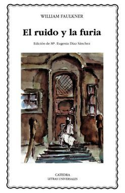 RUIDO Y LA FURIA, EL | FAULKNER, WILLIAM