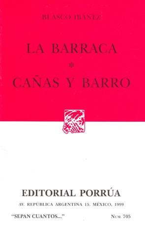 # 705. LA BARRACA / CAÑAS Y BARRO