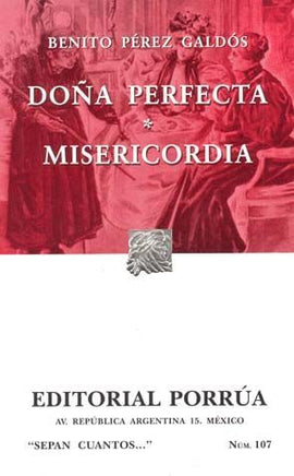 # 107. DOÑA PERFECTA / MISERICORDIA
