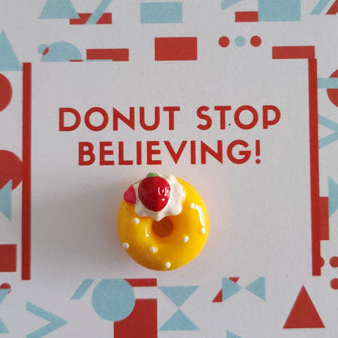 Pin-Card ~ DONUT stop believing