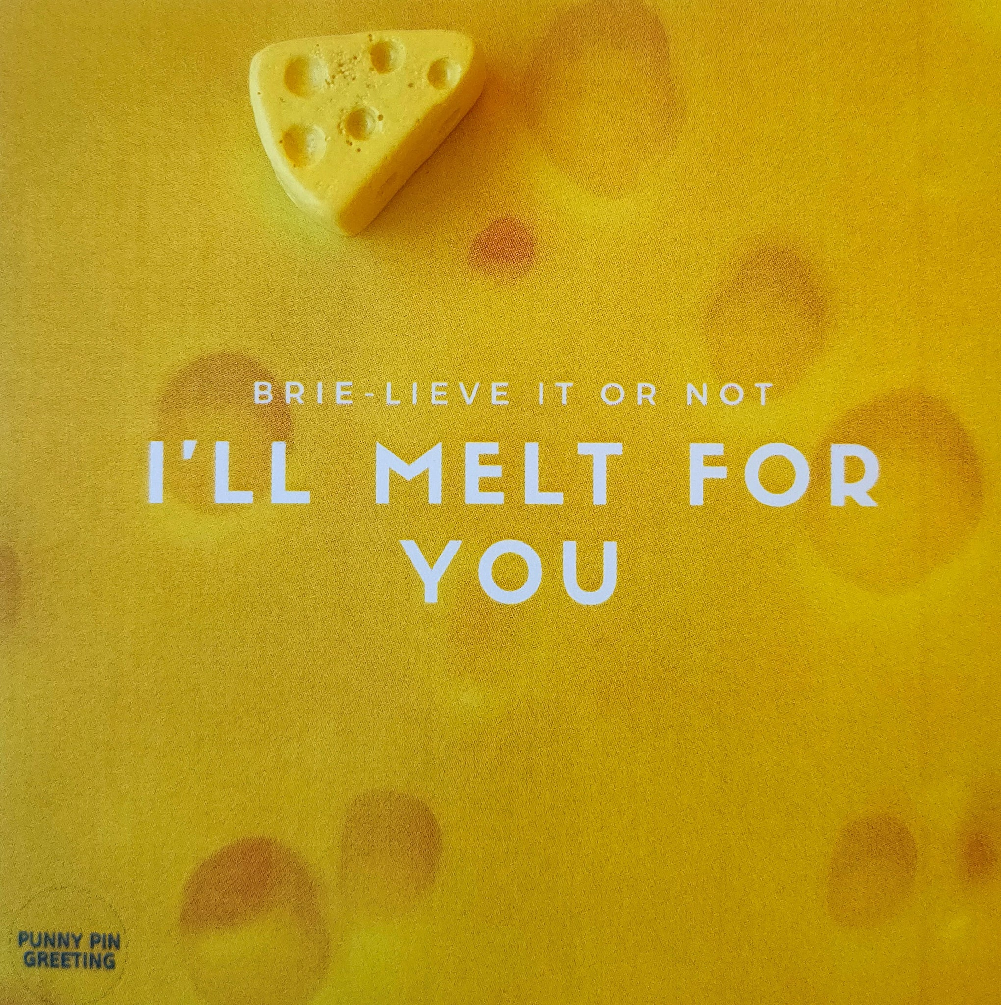 Pin-Card ~ I'll melt for you