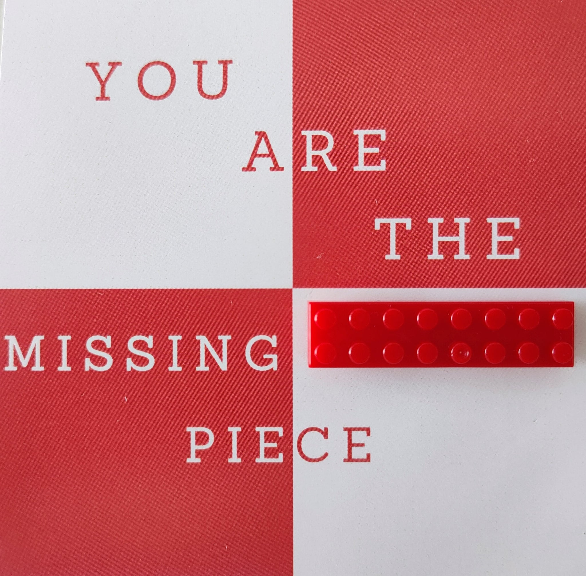 Pin-Card ~ You are the missing piece