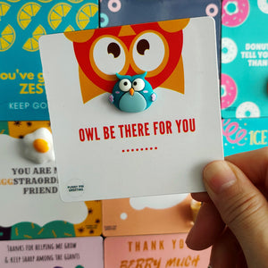 Fridge Magnet-Card ~ OWL be there for you