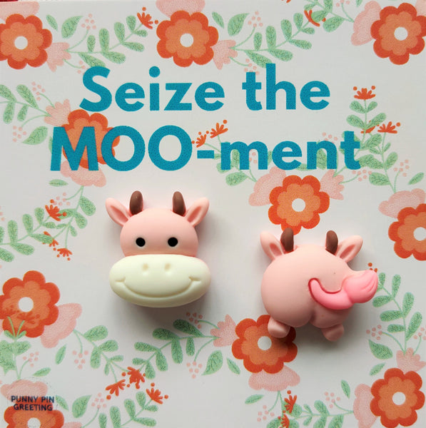 Pin-Card ~ Seize the MOOment