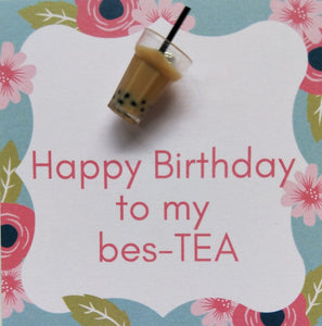 Pin-Card ~ Happy Birthday to my Bes-TEA