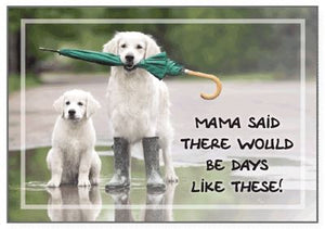 Dog Speak - Mama Said - Greeting Card - Cope