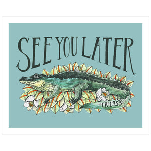 8 x 10  See You Later Alligator Art Print