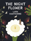 The Night Flower, by Lara Hawthorne