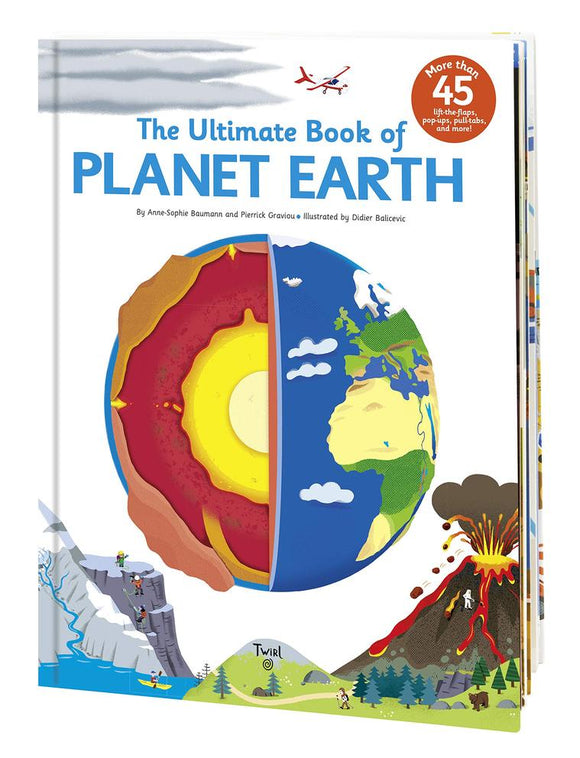 The Ulimate Book of Planet Earth, by  Anne-Sophie Baumann