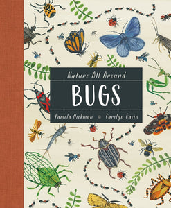 Nature All Around: BUGS, by Pamela Hickman