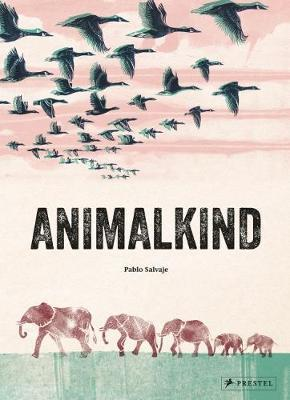 Animalkind, by Pablo Salvaje
