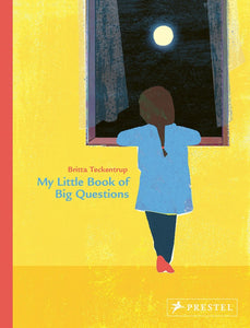 My Little Book of Big Questions, by Britta Teckentrup