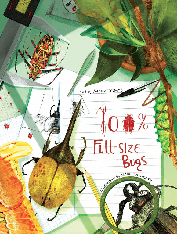 100% Full Sized Bugs, by Valter Fogato