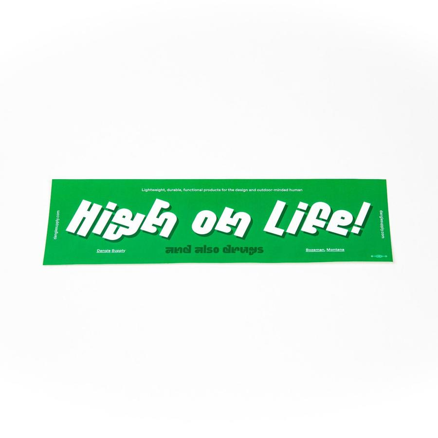 Dangle Supply - High on Life! Sticker