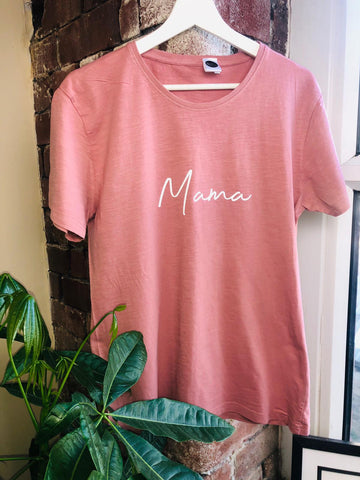 Dusty Pink Mama T-Shirt