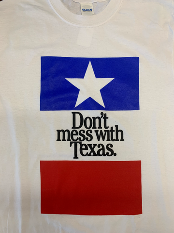 "Don""t Mess With Texas"
