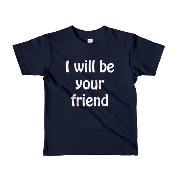 I Will Be Your Friend Youth Tee